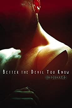 Better the Devil You Know by [Deckard, Bey]