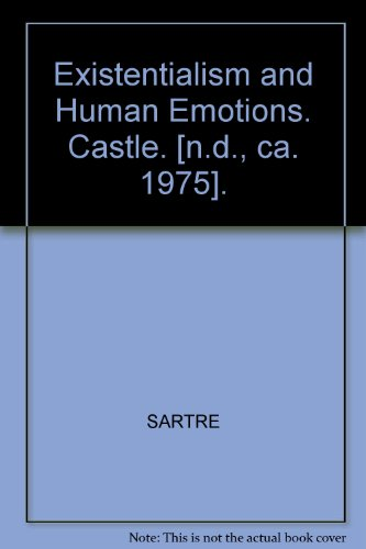 Existentialism and Human Emotions. Castle. [n.d., ca. 1975].