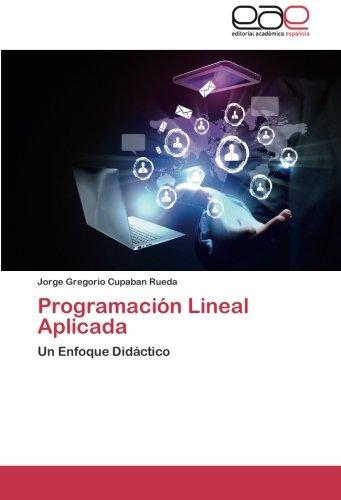 Descargar Libro Programación Lineal Aplicada Cupaban Rueda Jorge Gregorio