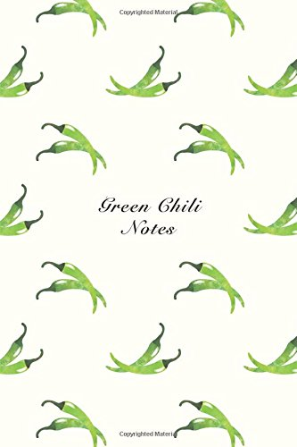 "Download Green Chili Notes: 6""x9"" Unruled Blank Notebook Watercolor Texture Design Vegetable Food Ingredient Pattern Cover. Matte Softcover Note Book Journal pdf"