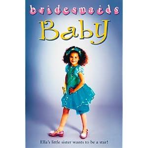The Baby Bridesmaid (Bridesmaids)