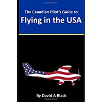 Canadian Pilot's Guide to Flying in the USA