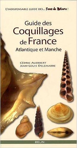 Livres gratuits en ligne Guide des coquillages de France : Atlantique et Manche pdf