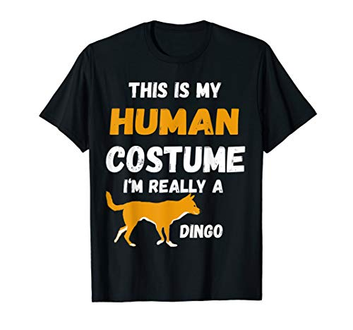 This Is My Human Costume I'm Really A Dingo Wildlife ()
