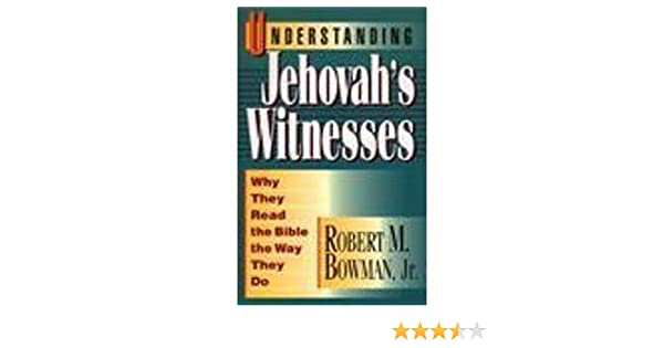 Understanding Jehovah's Witnesses: Why They Read the Bible