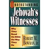 Understanding Jehovah's Witnesses: Why They Read the Bible the Way They Do
