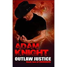 Outlaw Justice (Overdrive Book 2)