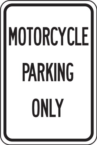 Motorcycle Length (Accuform Signs FRP246RA Engineer-Grade Reflective Aluminum Parking Sign, Legend MOTORCYCLE PARKING ONLY, 18