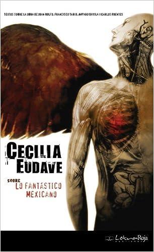 Sobre Lo Fantastico Mexicano: Amazon.es: Cecilia Eudave: Libros