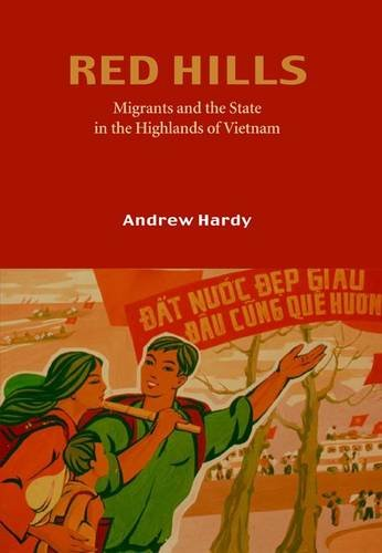 Red Hills: Migration and the State in the Highlands of Vietnam by NIAS Press