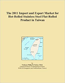 The 2011 Import and Export Market for Hot-Rolled Stainless Steel Flat-Rolled Product in Taiwan