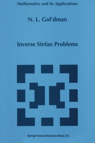 Inverse Stefan Problems (Mathematics and Its Applications (closed))