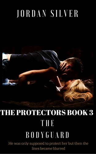 The Protectors Book 3: The Bodyguard cover