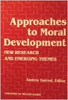 Book Approaches to Moral Development by Andrew Garrod (1993-03-03)