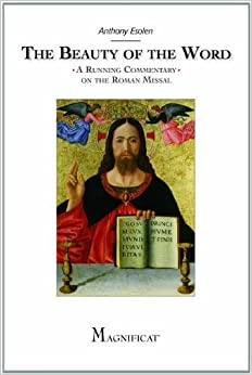 Book The Beauty of the Word: A Running Commentary on the Roman Missal July 26, 2012