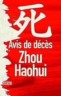 Avis de décès, Zhou, Haohui