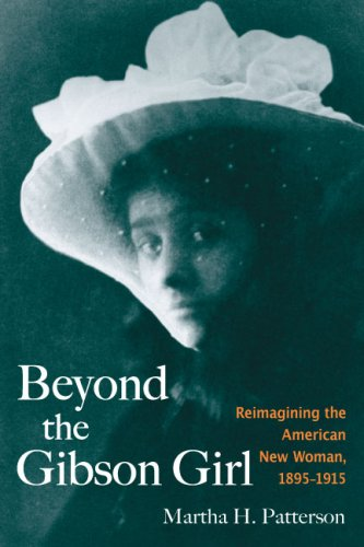 Beyond the Gibson Girl: Reimagining the American New Woman, 1895-1915 pdf epub