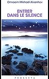 Entrer dans le silence