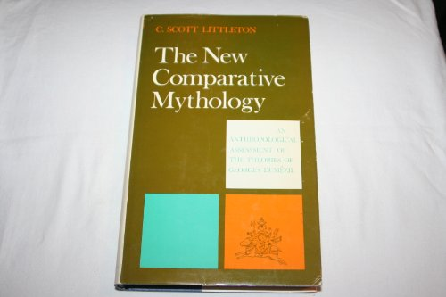 The New Comparative Mythology: An Anthropological Assessment of the Theories of Georges Dumezil. (Littleton Imports)