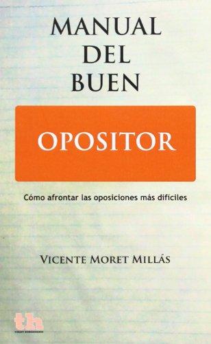 Descargar Libro Manual Del Buen Opositor Vicente Moret Millás