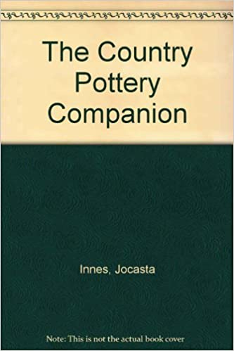 The Country Pottery Companion (Country Companions)