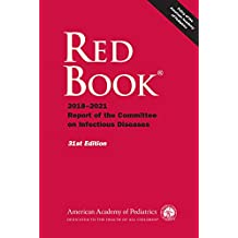 Red Book®: 2018 Report of the Committee on Infectious Diseases, 31st Edition