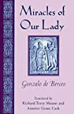 img - for Miracles of Our Lady (Hardcover)--by Gonzalo De Berceo [1997 Edition] book / textbook / text book