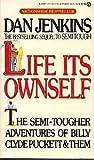 Life Its Ownself (Signet)