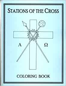 Stations of the Cross Coloring Book: Amazon.com: Books