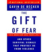 [(The Gift of Fear: Survival Signals That Protect Us from Violence)] [Author: Gavin de Becker] published on (August, 2000)