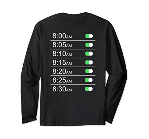 Alarm Clock Timings T-shirt Tee Funny Snooze