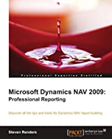 Microsoft Dynamics NAV 2009: Professional Reporting Front Cover