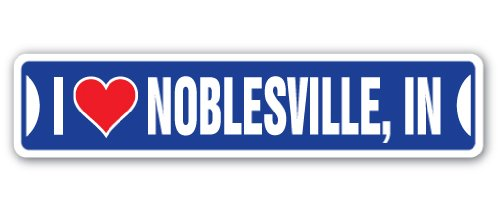 I Love Noblesville, Indiana Street Sign in City State us Wall Road décor Gift