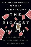 The Biggest Bluff: How I Learned to Pay