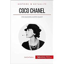 Coco Chanel: Une couturière à contre-courant (Grandes Personnalités t. 34) (French Edition)