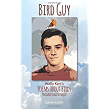 Bird Guy: Wally Karr's Poems about Birds
