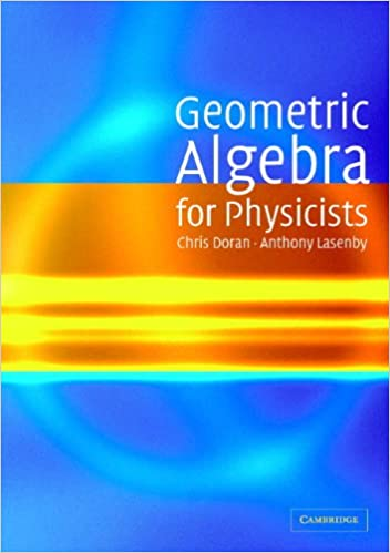 geometric algebra for physicists doran chris lasenby anthony