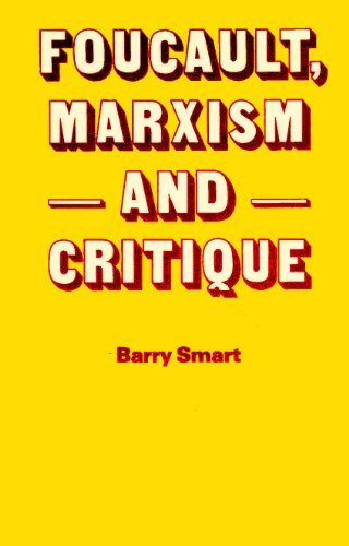 Foucault, Marxism and Critique, Smart, Barry