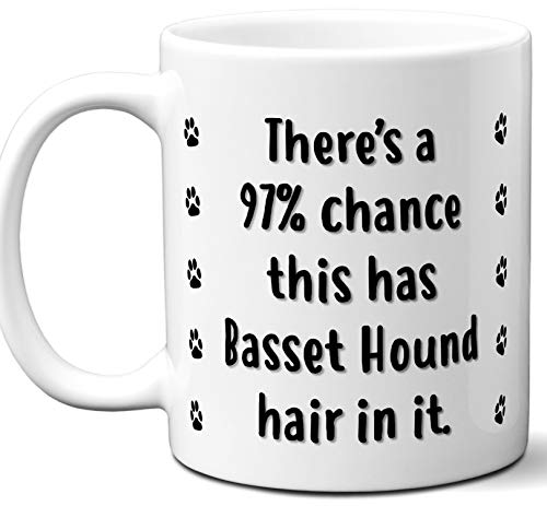 Funny Dog Gifts For Women & Men. Basset Hound Owner Mug Coffee Tea Cup. Dog Themed Present Dog Mom Dog Dad Dog Lover Men Girls Groomer Women Xmas Birthday Mother's Day, Father's Day.