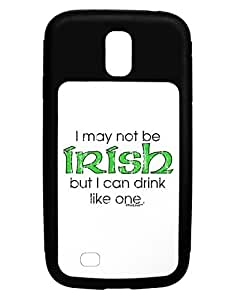 TooLoud I May Not Be Irish Distressed Text Galaxy S4 Case