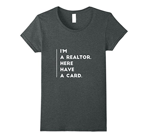 Womens Humorous Realtor Have a Card Medium Dark Heather