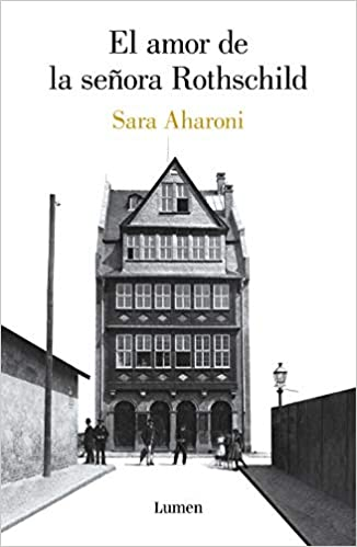 El Amor De La Señora Rothschild Narrativa Spanish Edition 9788426406804 Aharoni Sara Books