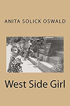 West Side Girl by [Solick Oswald, Anita]