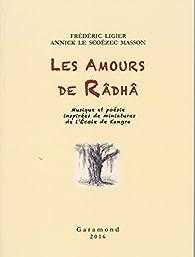 Les Amours de Râdhâ par Annick Le Scoëzec Masson