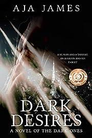 Dark Desires: A Novel of the Dark Ones (Pure/ Dark Ones Book 3)
