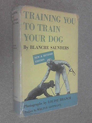 Training You to Train Your Dog by Doubleday