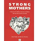 Strong Mothers, Anne Peake and Marion Fletcher, 189892404X