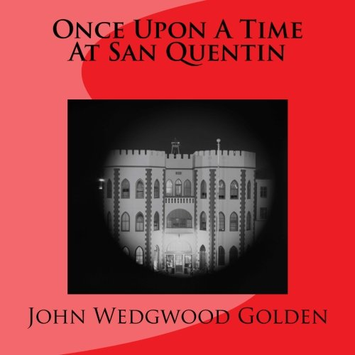 Once Upon A Time At San Quentin ()