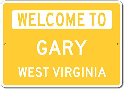 "The Lizton Sign Shop Welcome To Gary, West Virginia - Aluminum U.S. City State Novelty Sign - Yellow - 10""x14"""