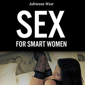 Sex for Smart Women Audiobook